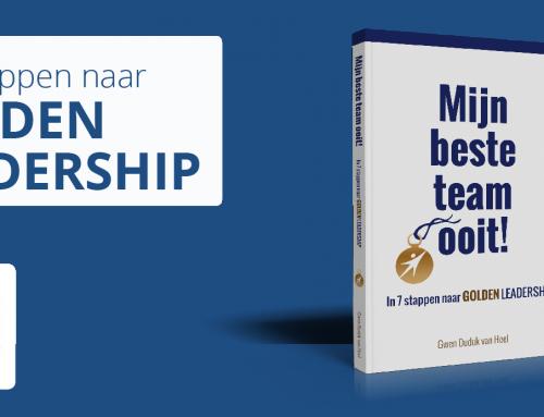Mijn beste team ooit! In 7 stappen naar Golden Leadership